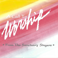 A Call To Worship [Calvary Chapel]