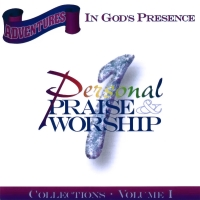 Adventures In God's Presence Volume 1