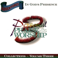 Adventures In God's Presence Volume 3