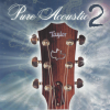 Pure Acoustic 2 [George Sabolick]